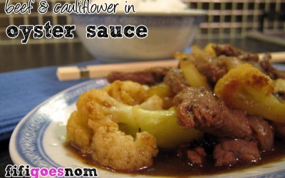 Beef & Cauliflower in Oyster Sauce