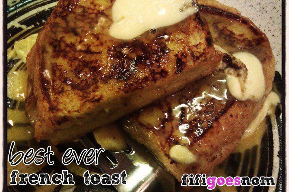 Best. Ever. French. Toast.