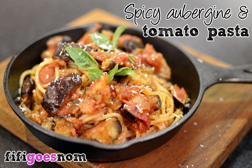 Spicy Aubergine & Tomato Pasta